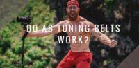 Do Ab Toning Belts Work